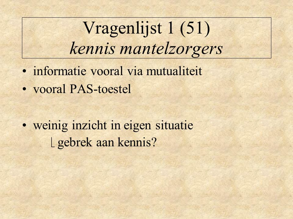 Vragenlijst 1 (51) kennis mantelzorgers