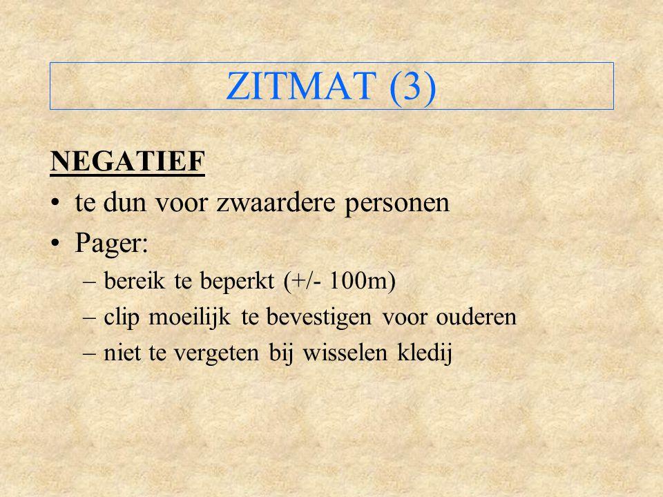 ZITMAT (3) NEGATIEF te dun voor zwaardere personen Pager:
