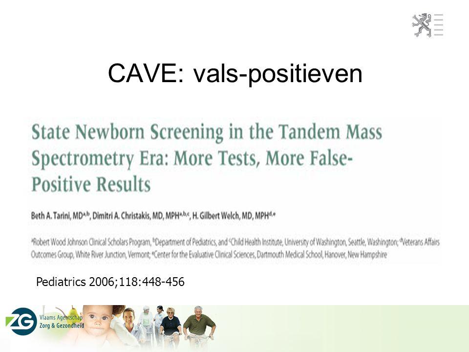 CAVE: vals-positieven