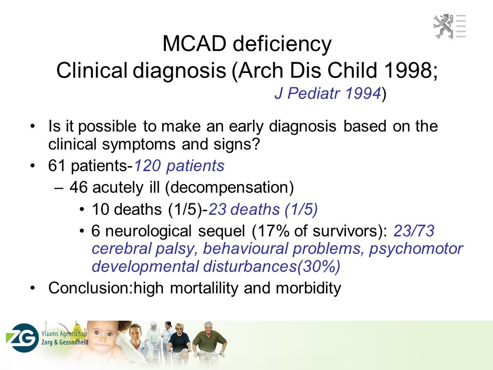 MCAD deficiency Clinical diagnosis (Arch Dis Child 1998;