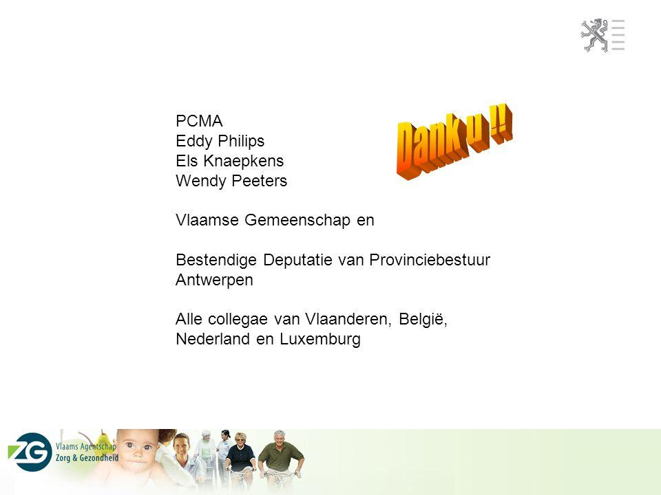 Dank u !! PCMA Eddy Philips Els Knaepkens Wendy Peeters