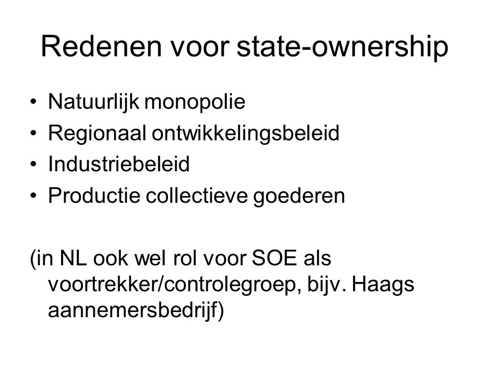 Redenen voor state-ownership