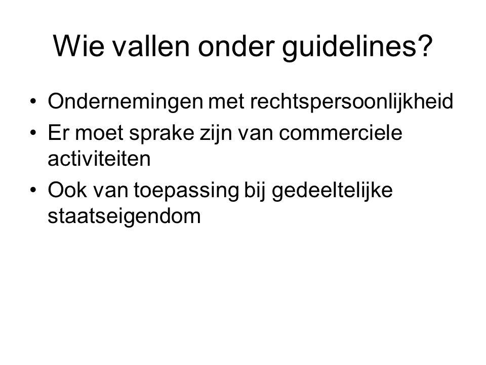 Wie vallen onder guidelines