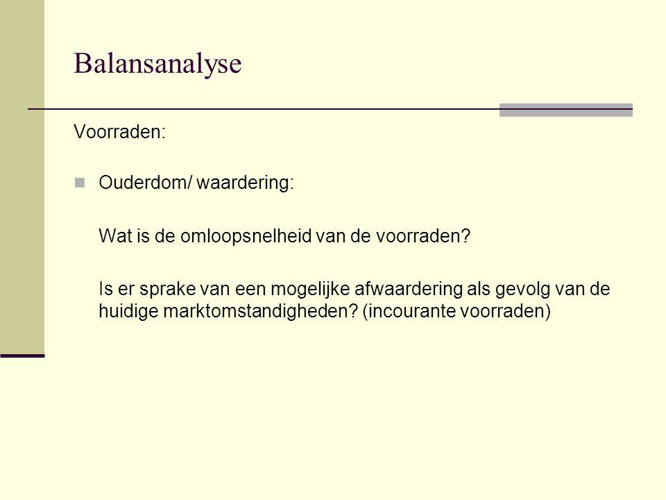Balansanalyse Voorraden: Ouderdom/ waardering: