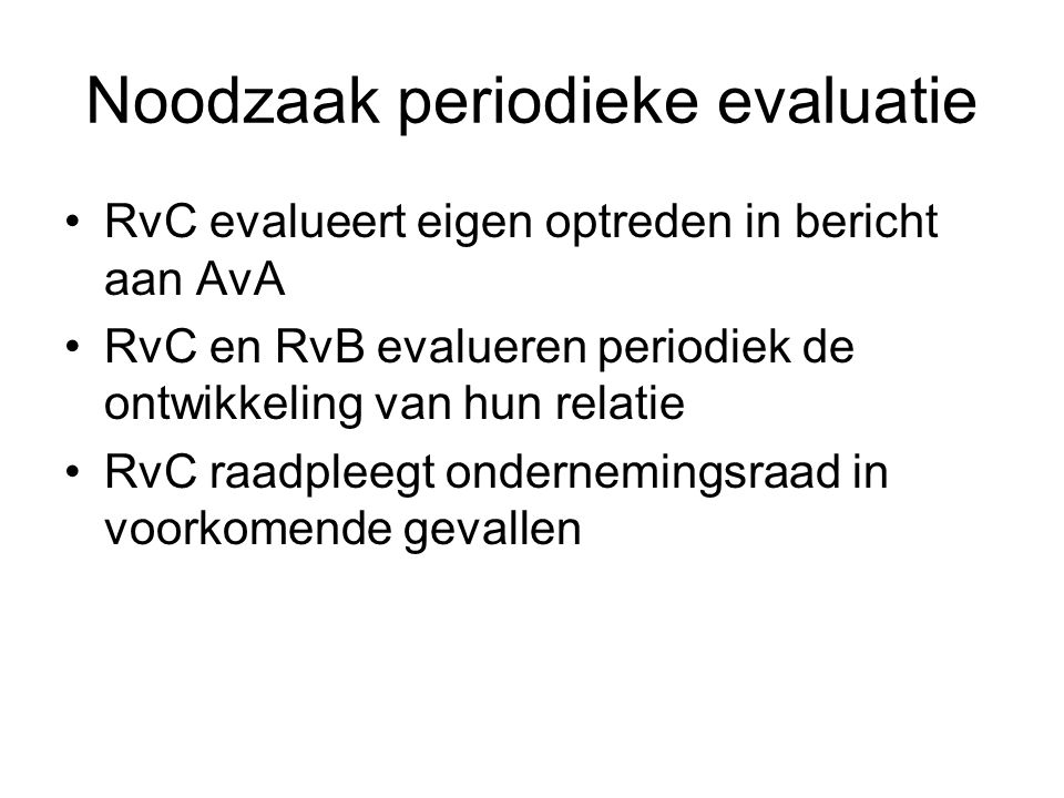 Noodzaak periodieke evaluatie
