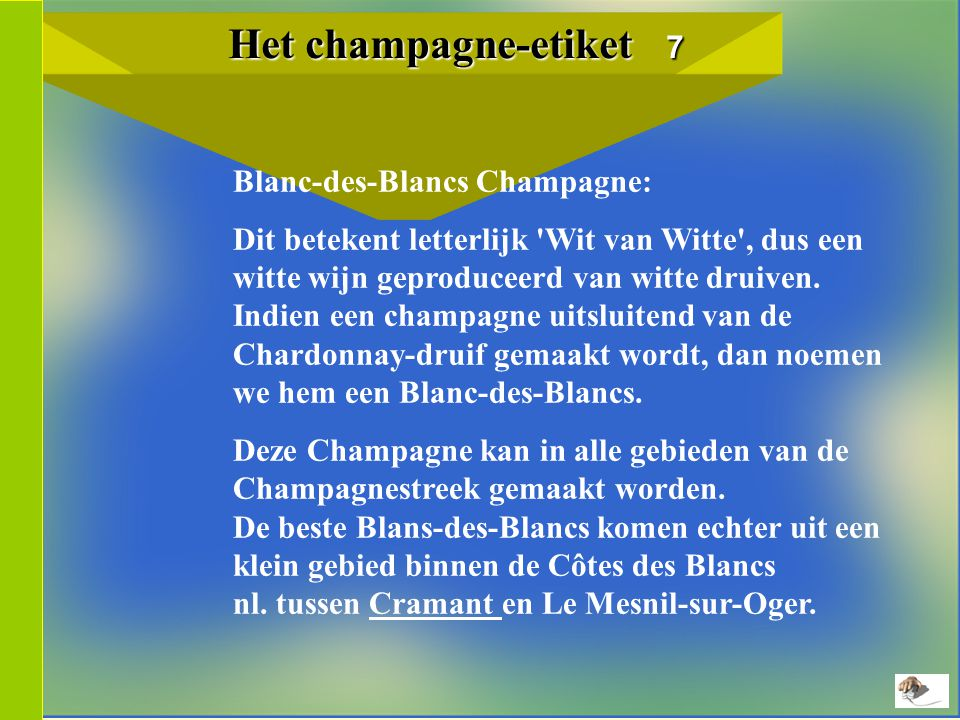 Het champagne-etiket 7 Blanc-des-Blancs Champagne: