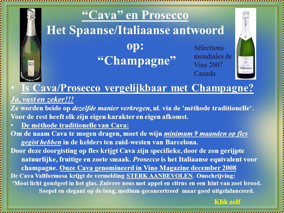 Cava en Prosecco Het Spaanse/Italiaanse antwoord op: Champagne