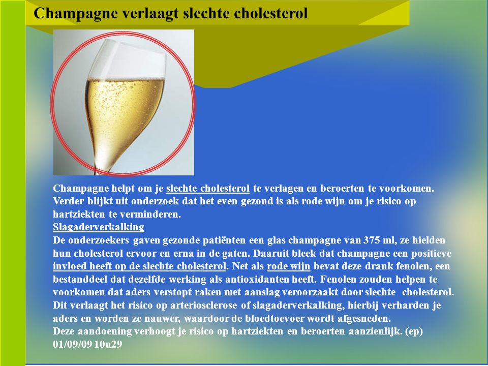 Champagne verlaagt slechte cholesterol
