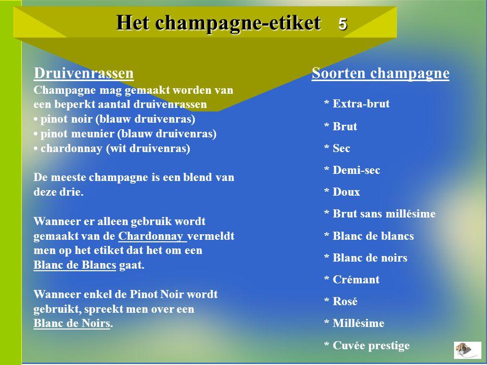 Het champagne-etiket 5 Druivenrassen Soorten champagne * Extra-brut
