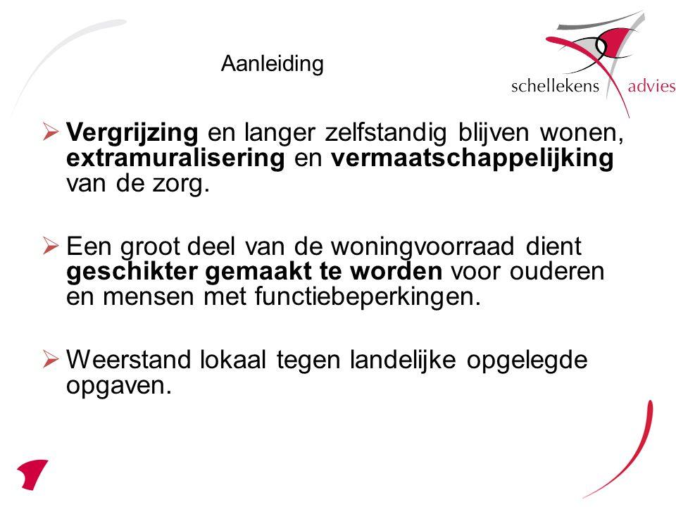Weerstand lokaal tegen landelijke opgelegde opgaven.