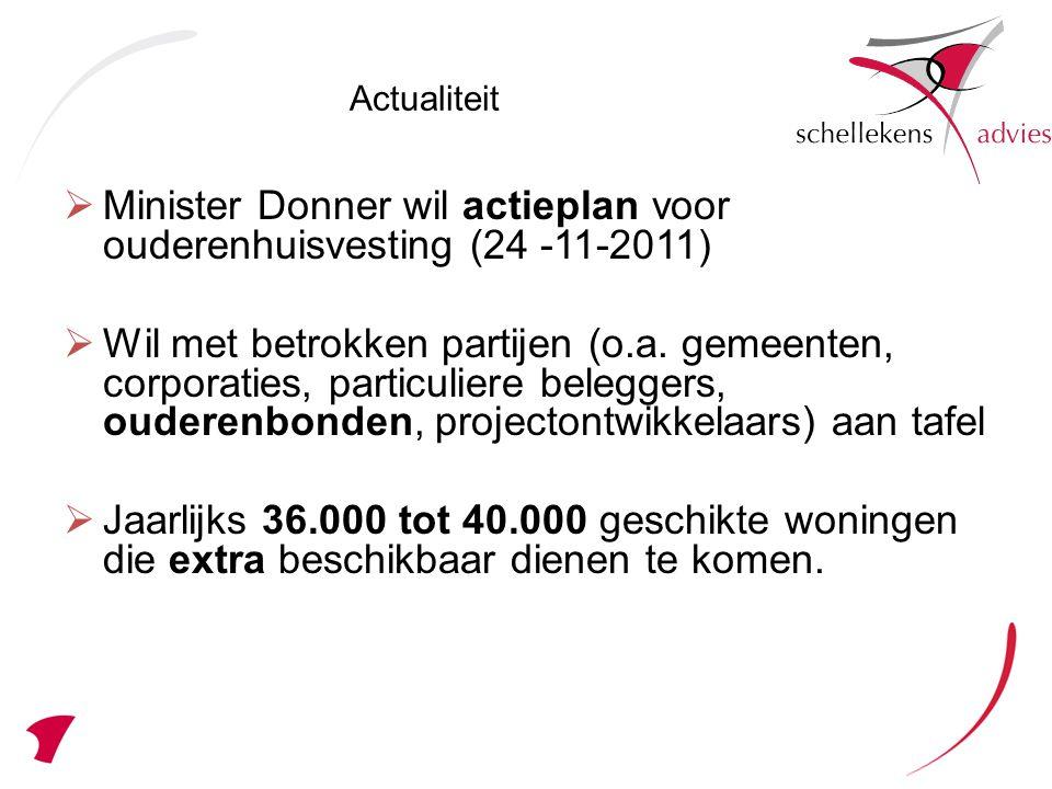 Minister Donner wil actieplan voor ouderenhuisvesting (24 -11-2011)