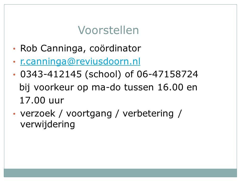 Voorstellen Rob Canninga, coördinator r.canninga@reviusdoorn.nl