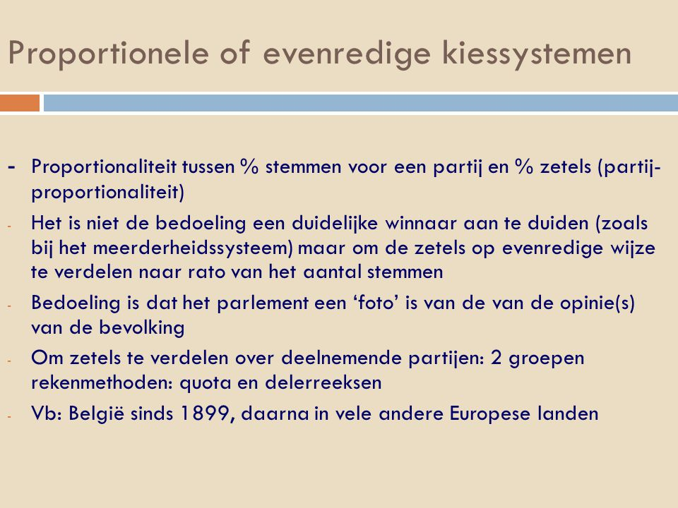 Proportionele of evenredige kiessystemen