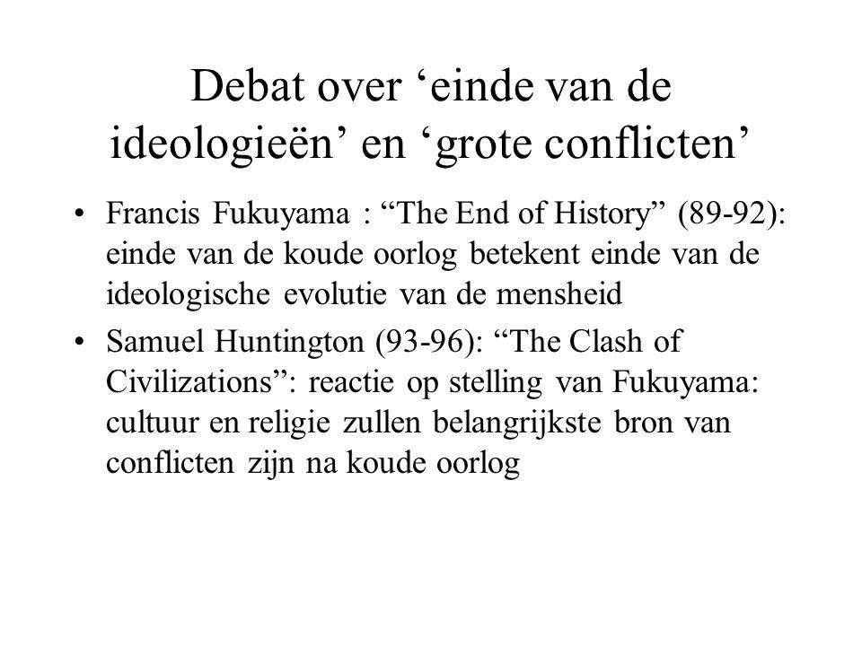 Debat over 'einde van de ideologieën' en 'grote conflicten'