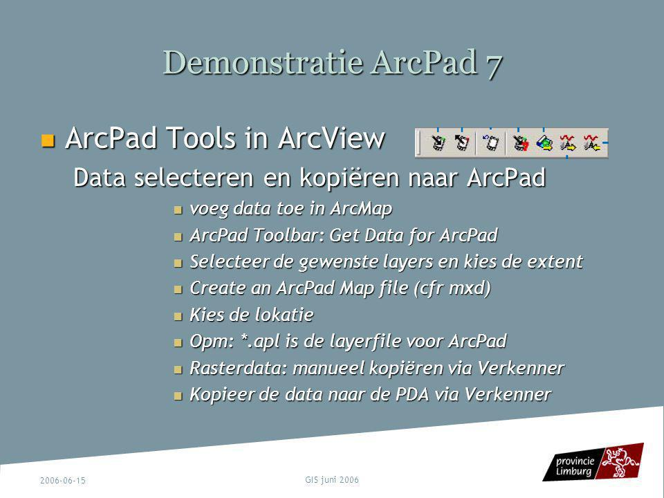 Demonstratie ArcPad 7 ArcPad Tools in ArcView