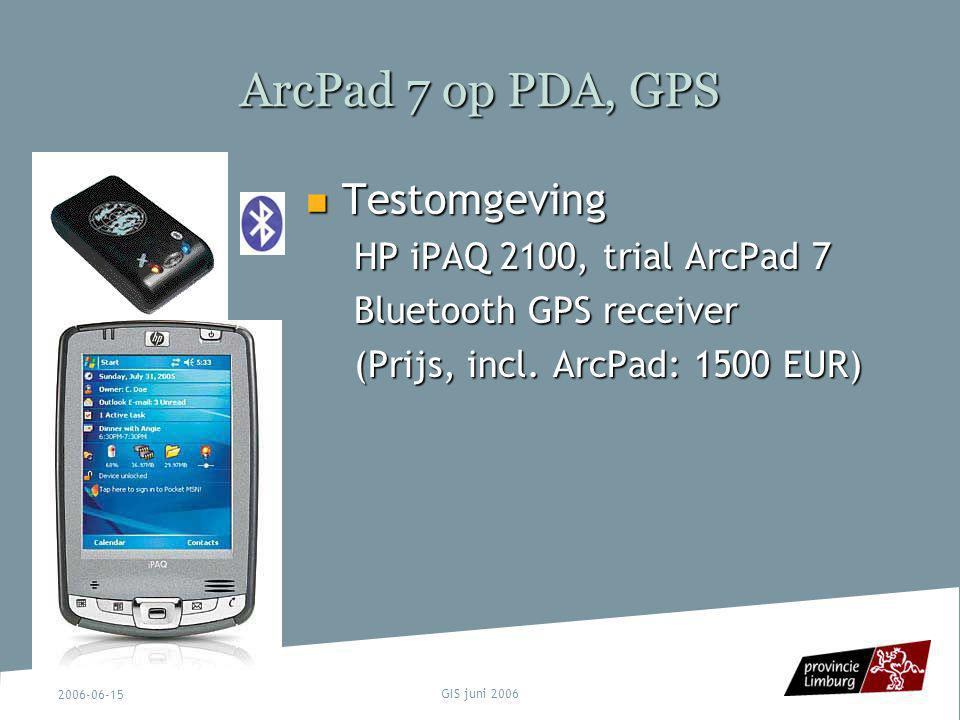 ArcPad 7 op PDA, GPS Testomgeving HP iPAQ 2100, trial ArcPad 7
