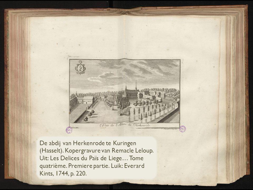 De abdij van Herkenrode te Kuringen (Hasselt)
