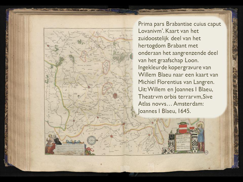 Prima pars Brabantiae cuius caput Lovanivm'