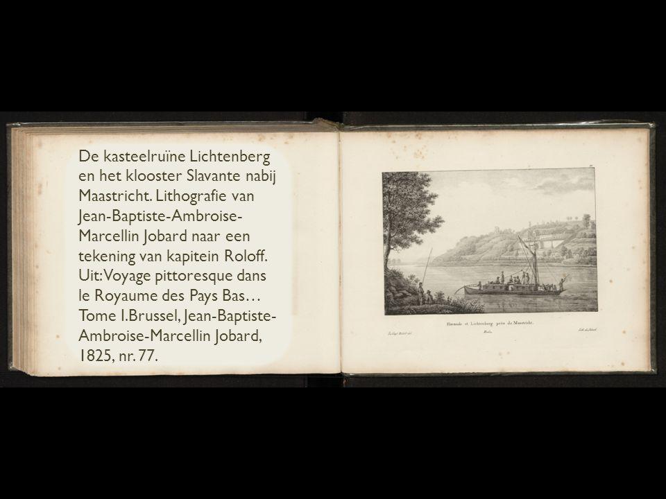 De kasteelruïne Lichtenberg en het klooster Slavante nabij Maastricht