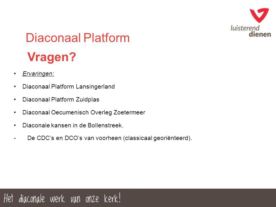 Vragen Diaconaal Platform Ervaringen: