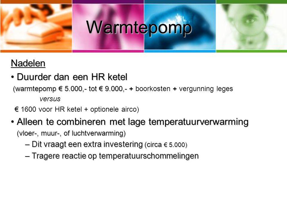 Warmtepomp Nadelen Duurder dan een HR ketel