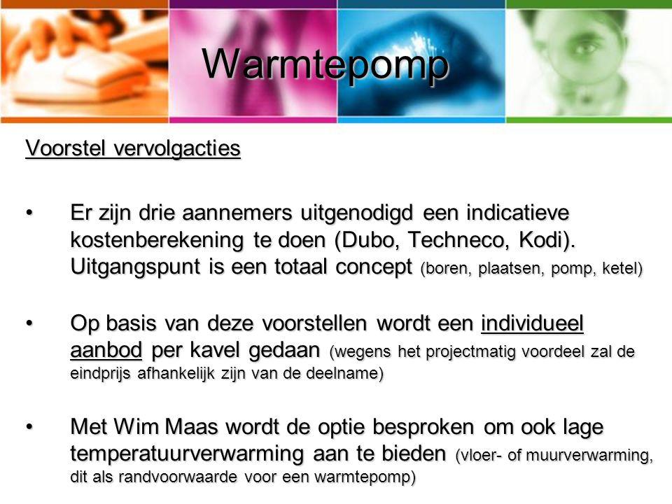 Warmtepomp Voorstel vervolgacties