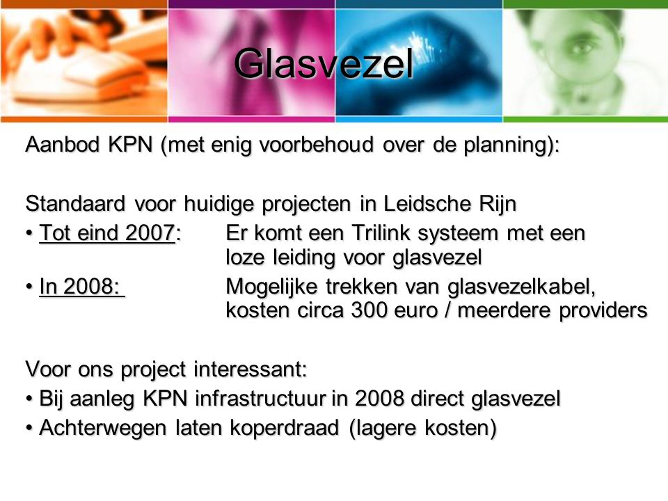 Glasvezel Aanbod KPN (met enig voorbehoud over de planning):