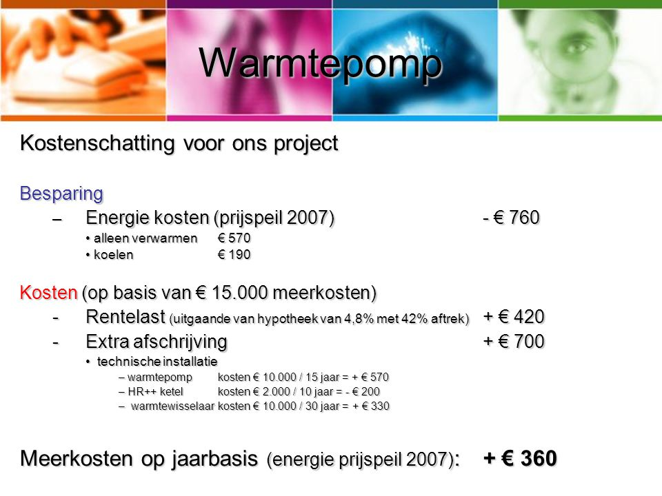 Warmtepomp Kostenschatting voor ons project