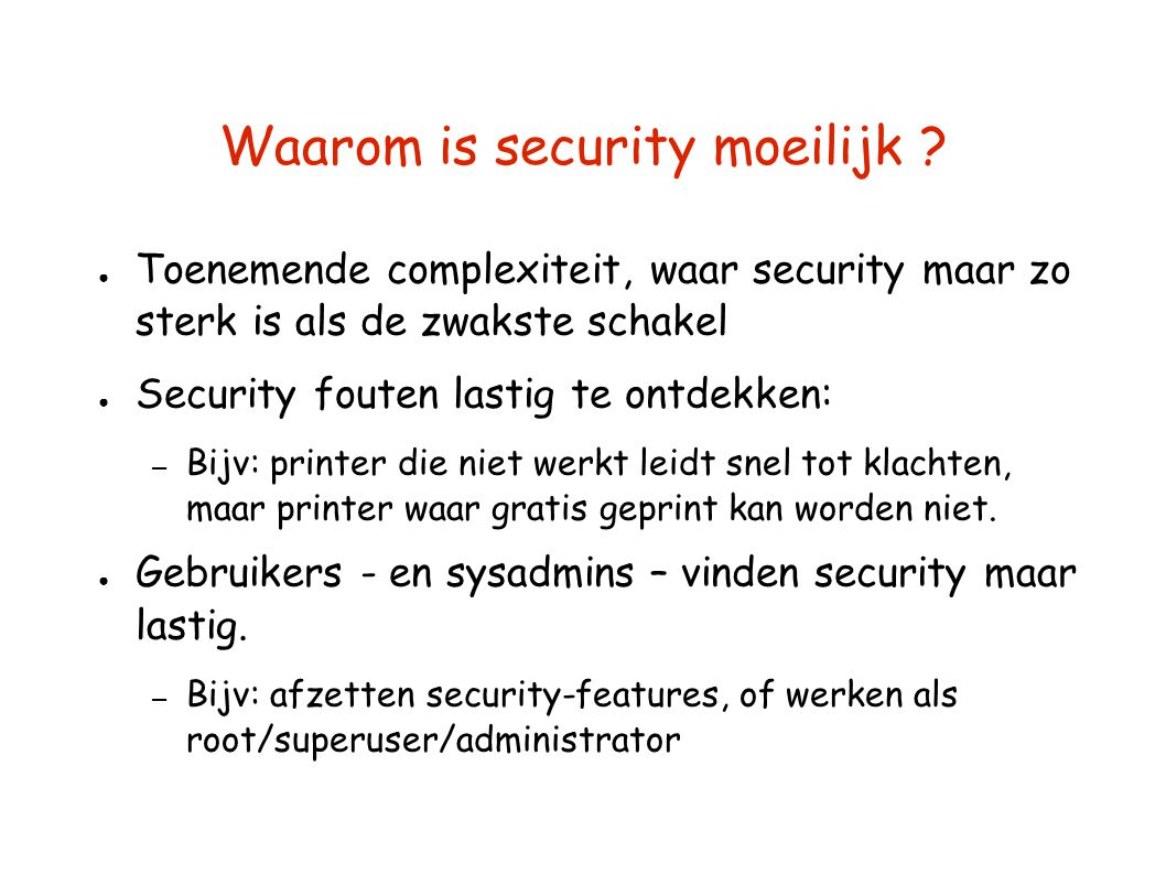 Waarom is security moeilijk
