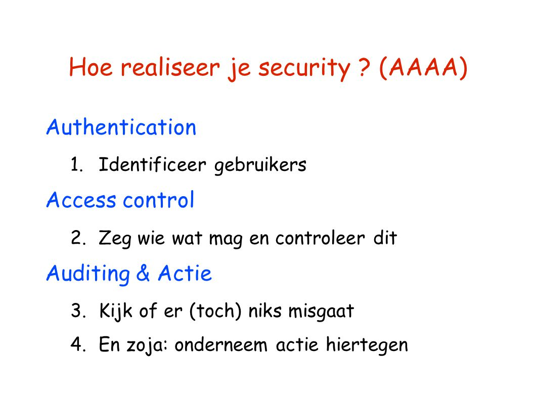 Hoe realiseer je security (AAAA)