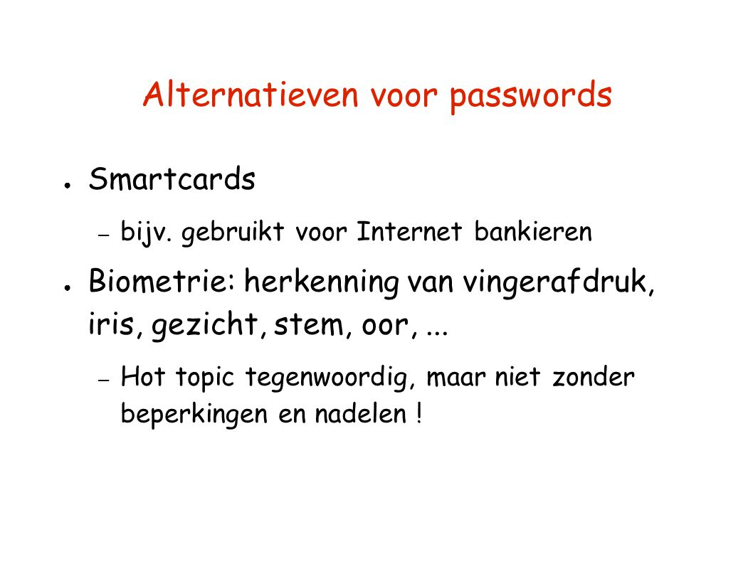 Alternatieven voor passwords