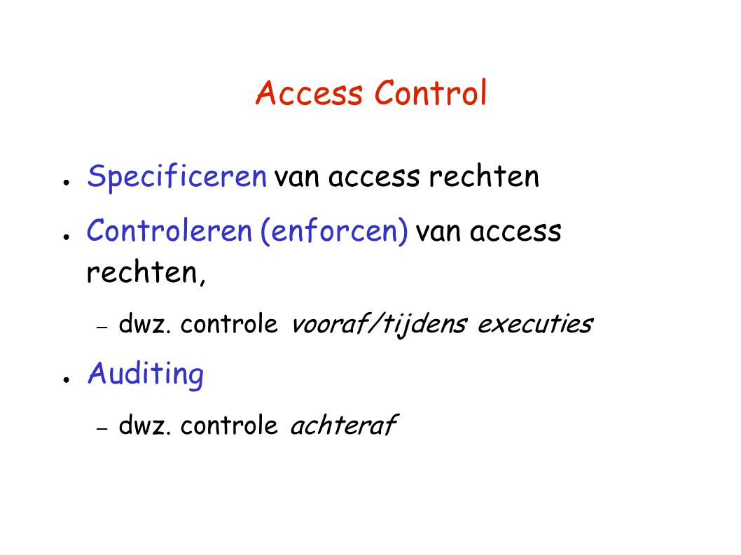 Access Control Specificeren van access rechten