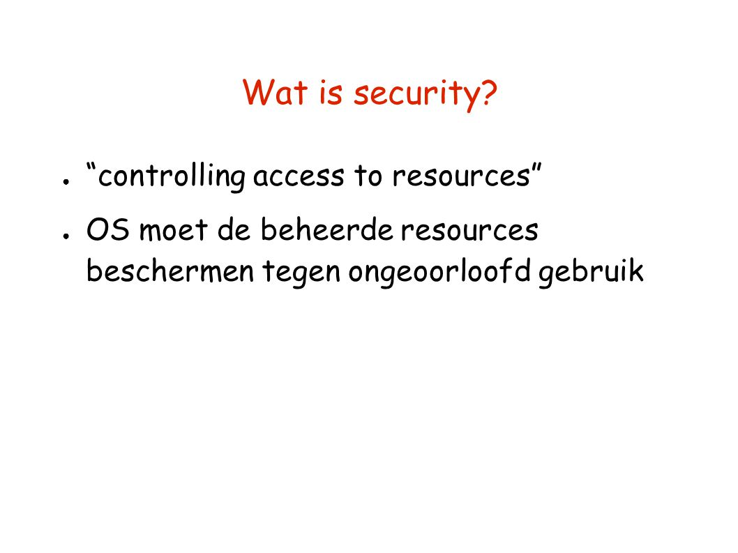 Wat is security controlling access to resources