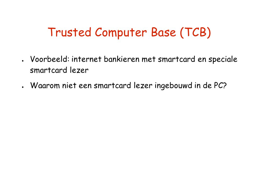 Trusted Computer Base (TCB)