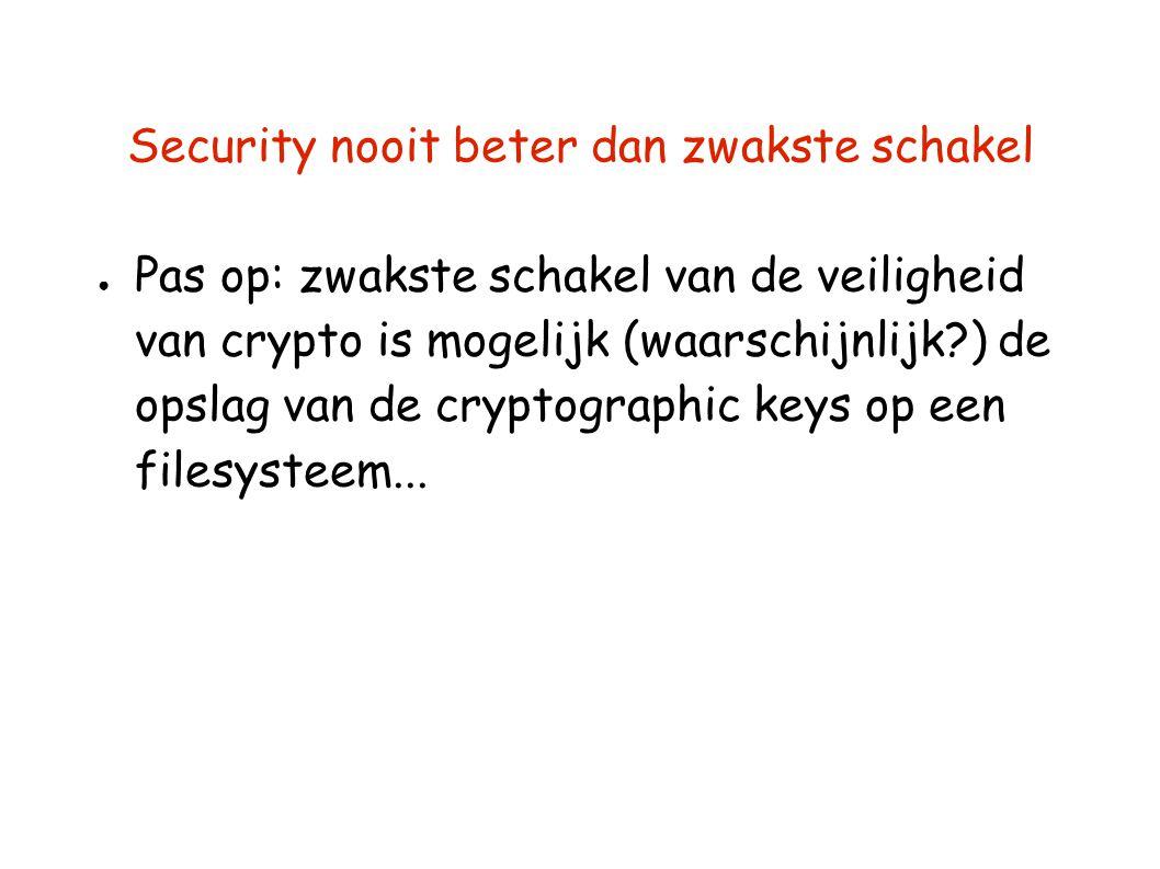 Security nooit beter dan zwakste schakel