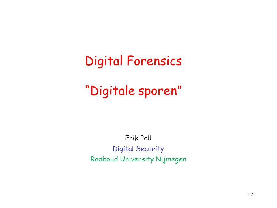 Digital Forensics Digitale sporen
