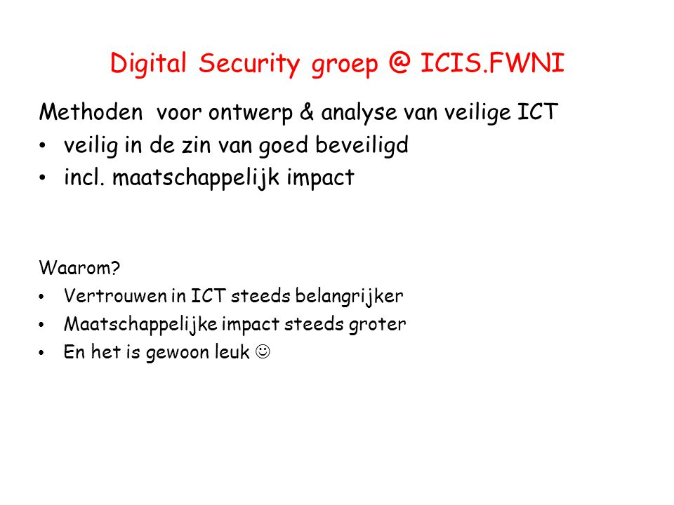 Digital Security groep @ ICIS.FWNI