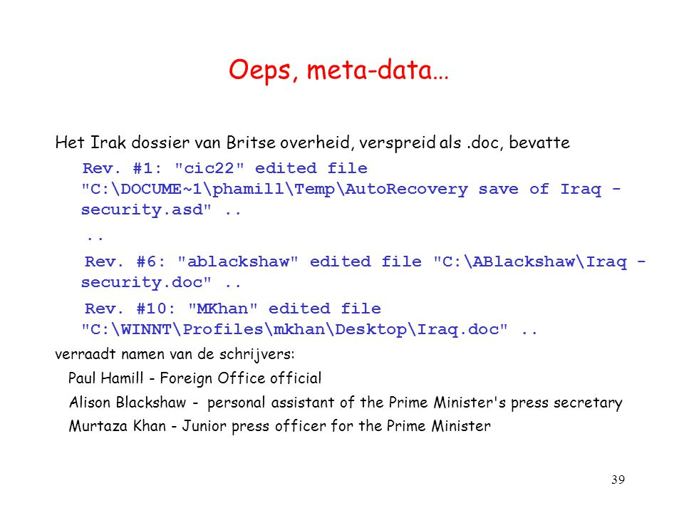 Oeps, meta-data… Het Irak dossier van Britse overheid, verspreid als .doc, bevatte.