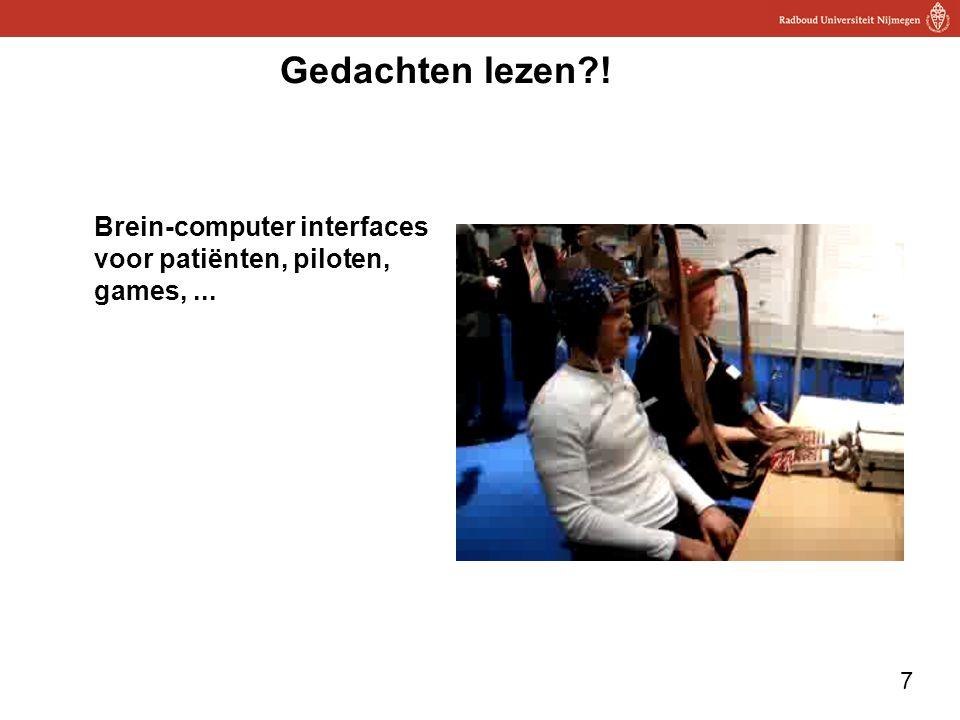 Gedachten lezen ! Brein-computer interfaces voor patiënten, piloten, games, ...