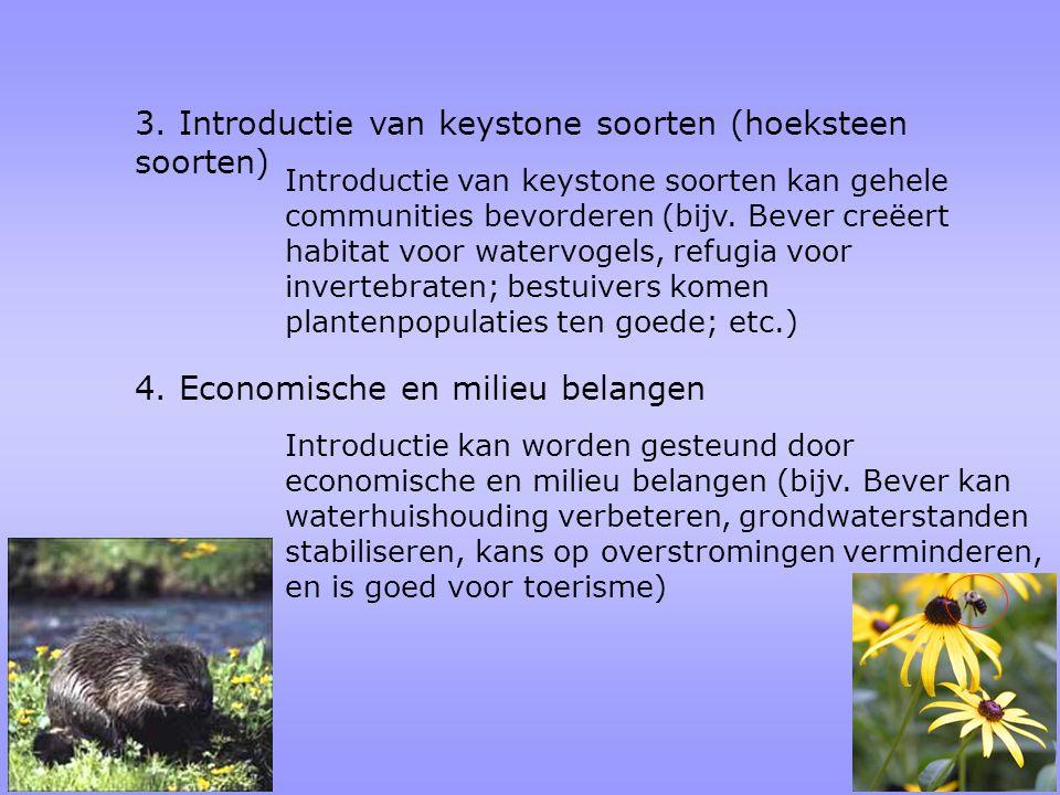 3. Introductie van keystone soorten (hoeksteen soorten)