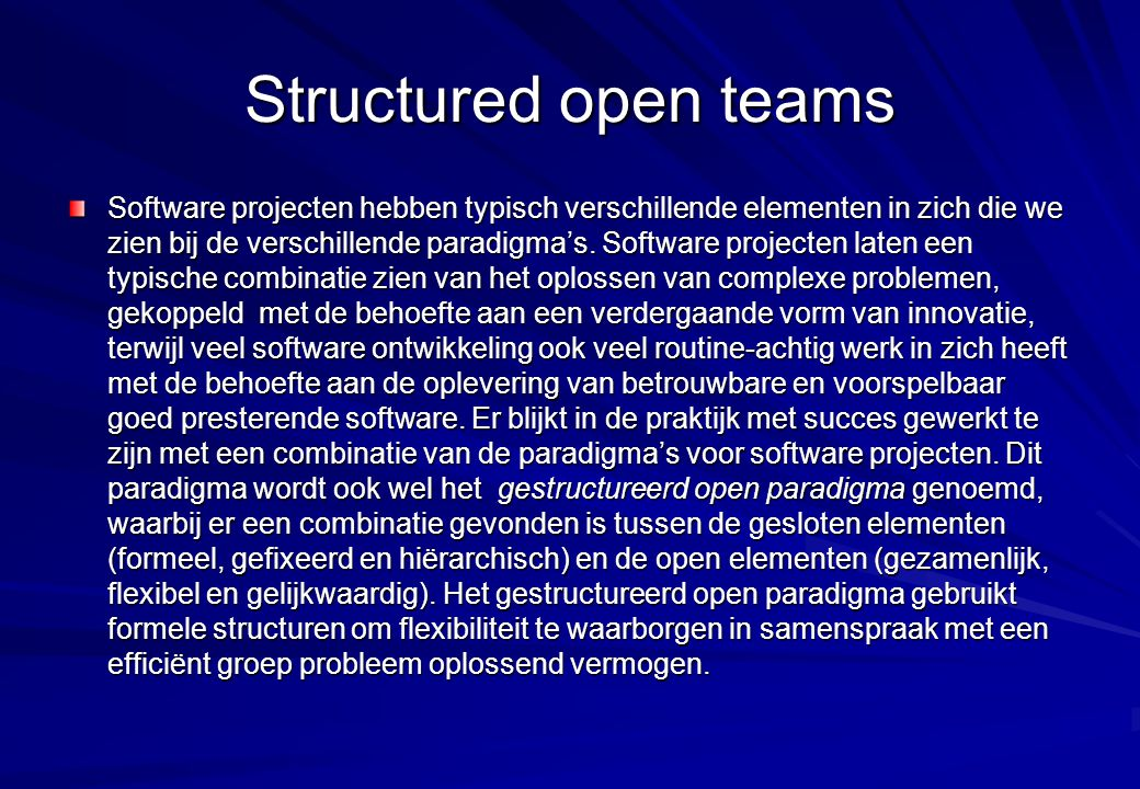 Structured open teams