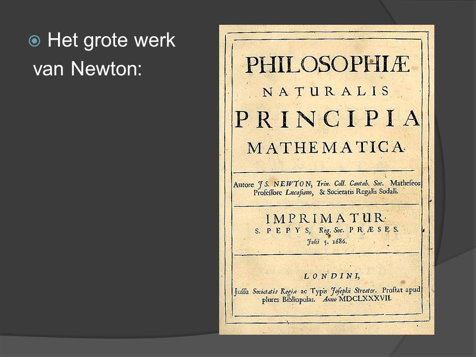 Het grote werk van Newton:
