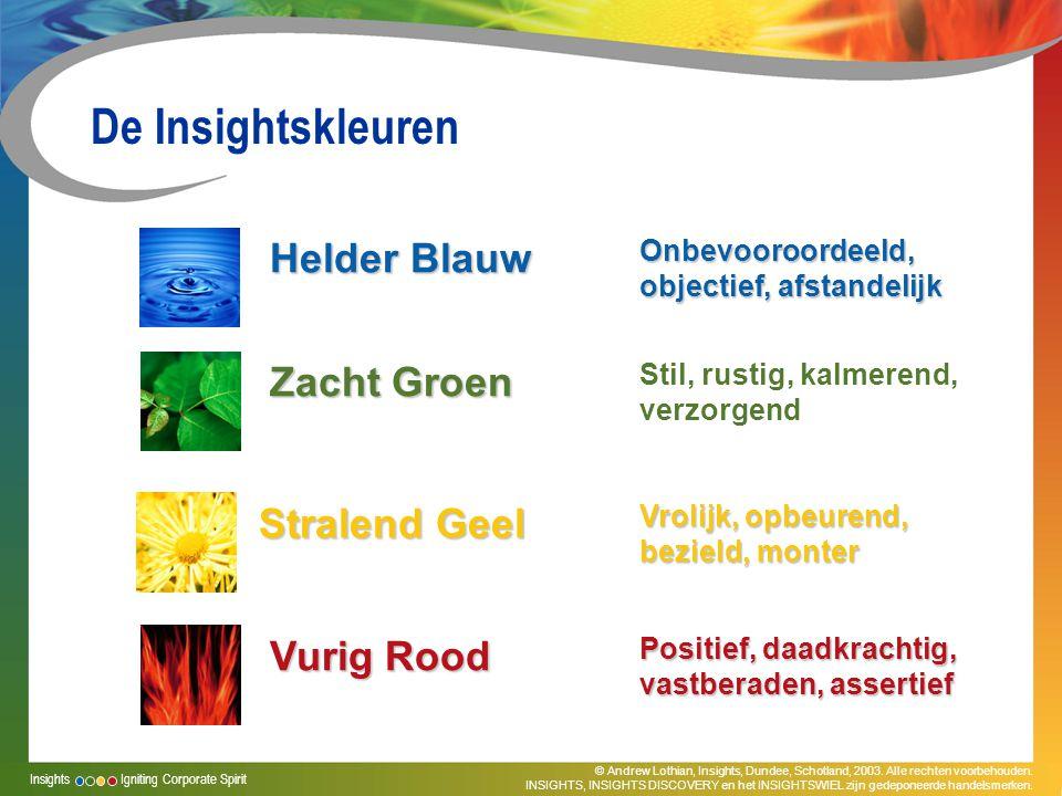 De Insightskleuren Helder Blauw Zacht Groen Stralend Geel Vurig Rood