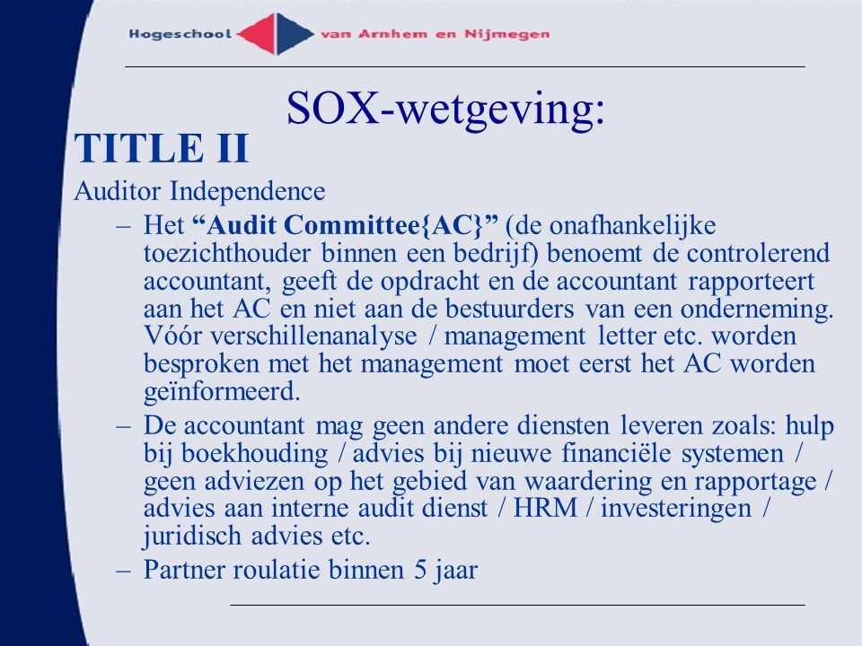 SOX-wetgeving: TITLE II Auditor Independence