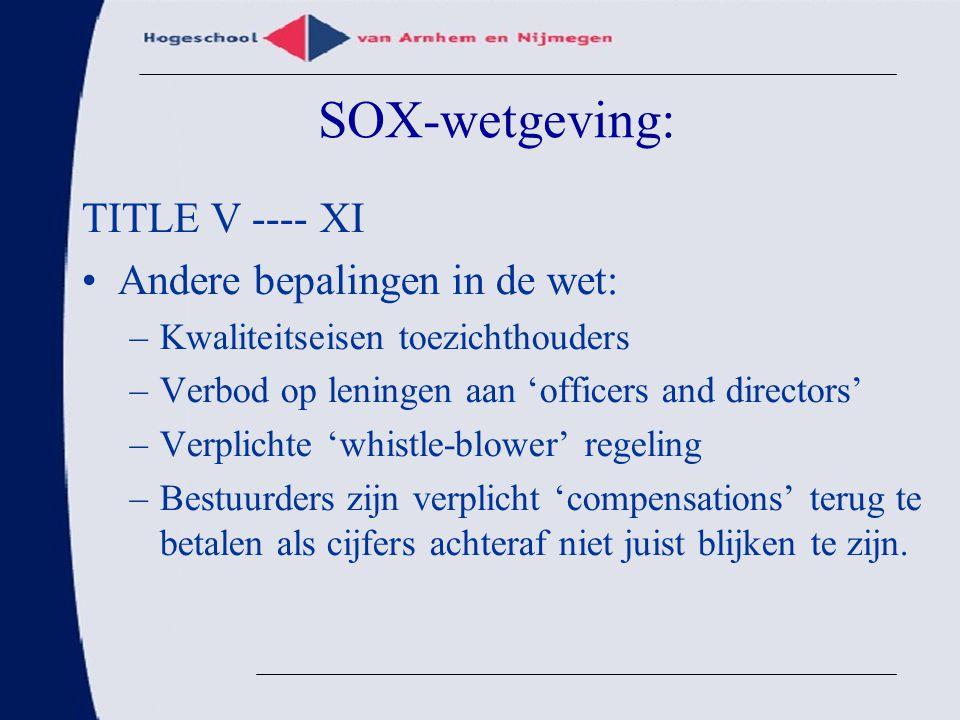 SOX-wetgeving: TITLE V ---- XI Andere bepalingen in de wet: