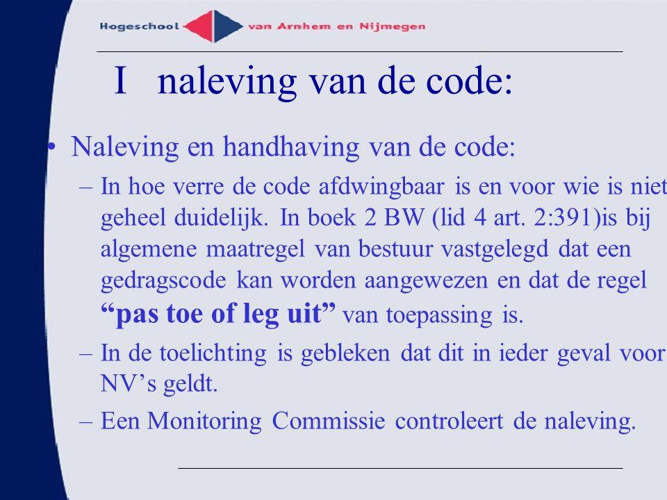 I naleving van de code: Naleving en handhaving van de code: