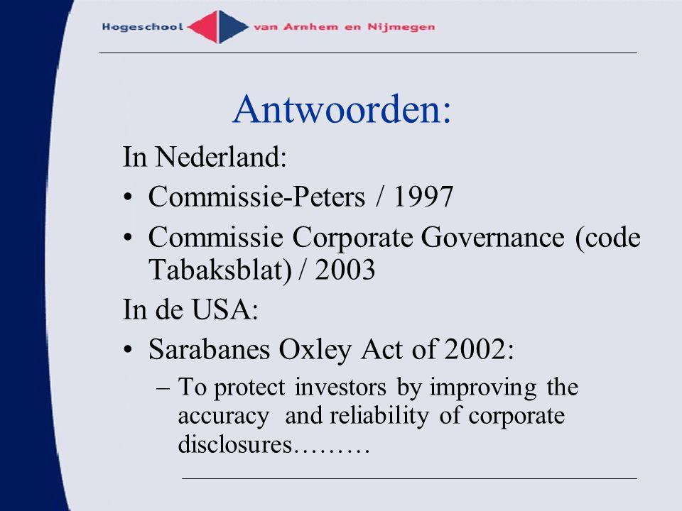 Antwoorden: In Nederland: Commissie-Peters / 1997