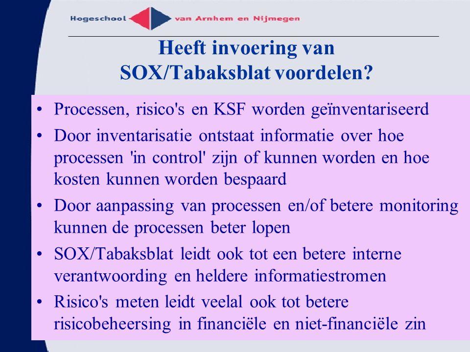 Heeft invoering van SOX/Tabaksblat voordelen