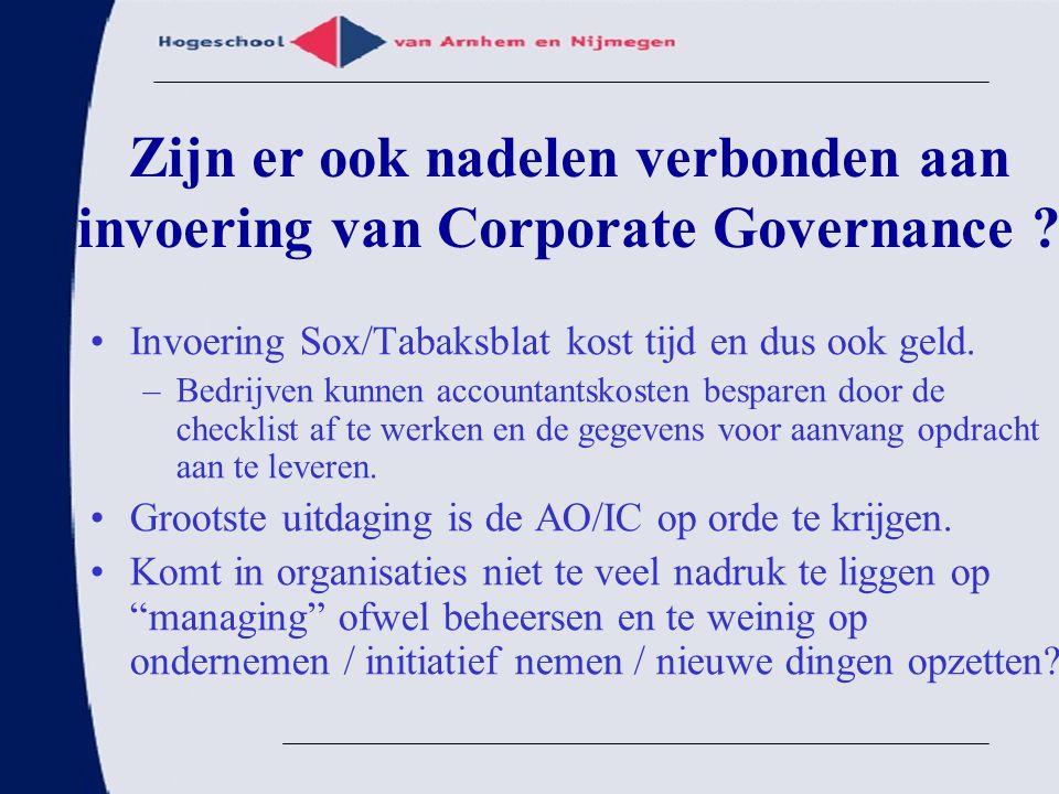 Zijn er ook nadelen verbonden aan invoering van Corporate Governance