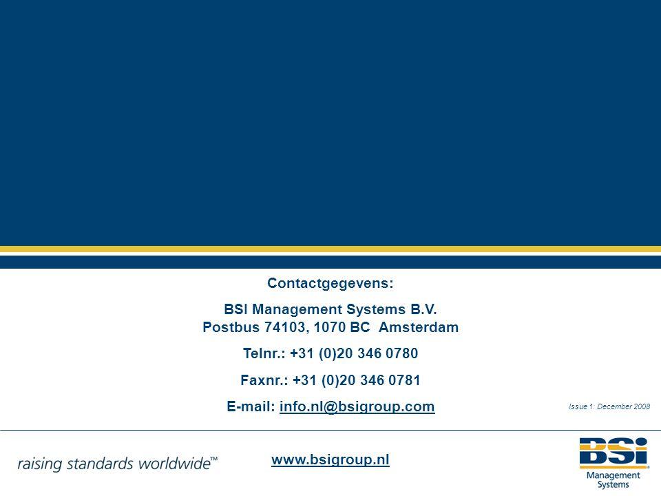 BSI Management Systems B.V. Postbus 74103, 1070 BC Amsterdam